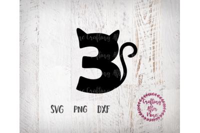 Thirday Birthday Cat Svg, 3 SVg, Three Svg