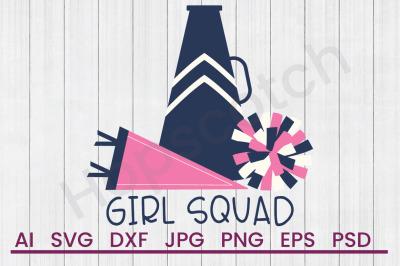 Girl Squad- SVG File, DXF File