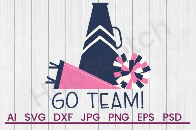 Go Team - SVG File, DXF File