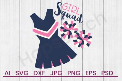 Girl Squad - SVG File, DXF File