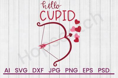 Hello Cupid - SVG File, DXF File