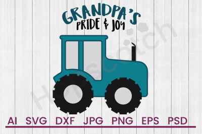 Grandpas Pride & Joy - SVG file, DXF File