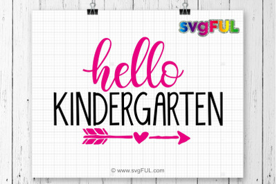Hello Kindergarten SVG, School Svg, Svg Files, Silhouette Files, Cricu