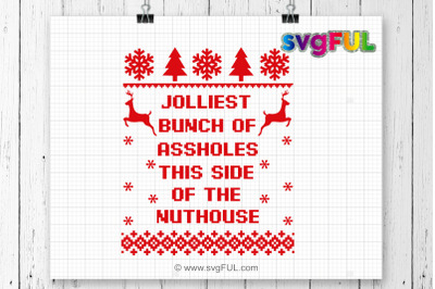 Jolliest Bunch Of Assholes Svg, Jolliest Bunch, Svg, Ugly Christmas Sw
