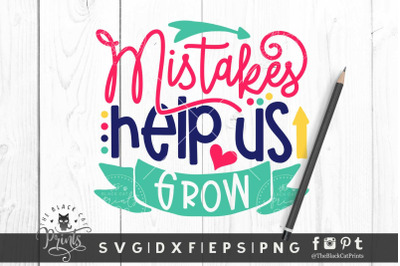 Mistakes Help Us Grow SVG DXF EPS PNG