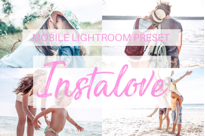 Instalove Lightroom Mobile Preset