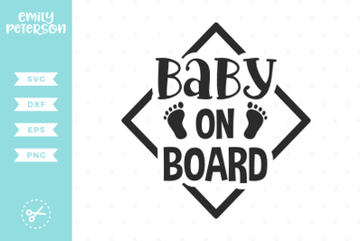 Baby on Board SVG DXF
