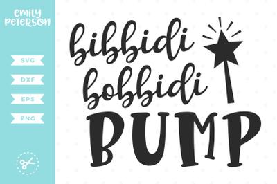 Bibbidi Bobbidi Bump SVG DXF