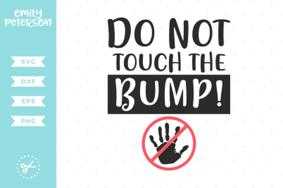 Do Not Touch The Bump SVG DXF