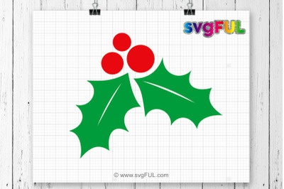 Christmas Holly Svg, Holly Svg, Mistletoe Svg, Winter Svg, Christmas SVG, Silhouette Cut Files, Cricut Cut Files