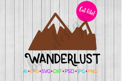 Wanderlust SVG, Travel SVG, Adventure SVG, SVG File, DXF