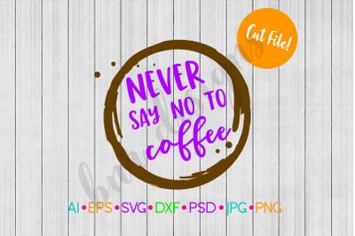Coffee SVG, SVG File, DXF