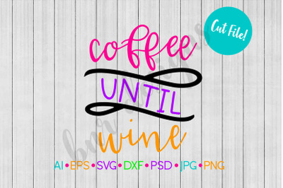 Coffee SVG, Wine SVG, SVG File, DXF
