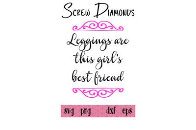 Leggings are this girl's best friend