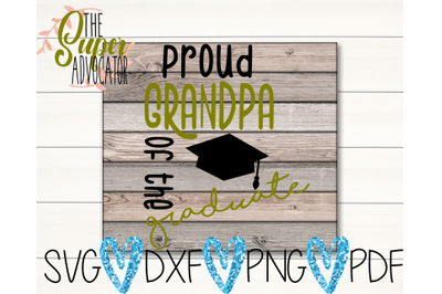 Proud Grandpa Of The Graduate SVG, PDF, PNG, & DXF Design