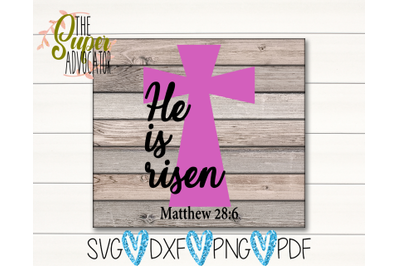 He Is Risen SVG, PDF, PNG, & DXF Design