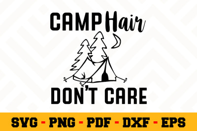 Camp hair don't care SVG, Camping SVG Cut File n050