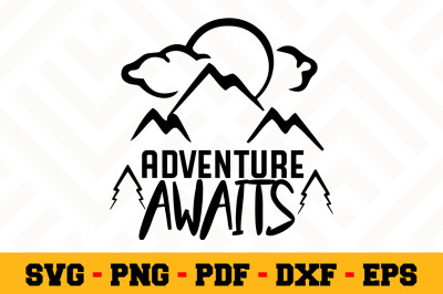 Adventure awaits SVG, Camping SVG Cut File n056