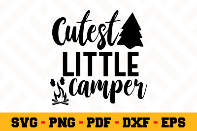 Cutest little camper SVG, Camping SVG Cut File n057