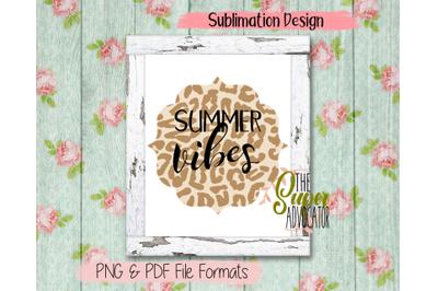 Summer Vibes Sublimation Design