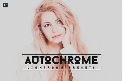 Autochrome Lightroom Presets