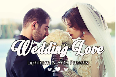 Wedding Love Lightroom & ACR Presets