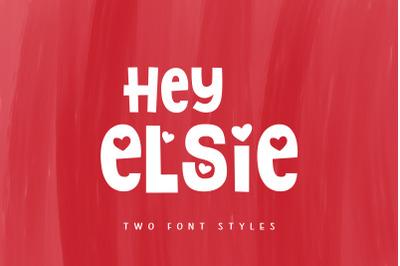 Hey Elsie