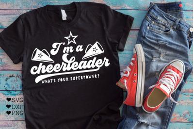 Cheerleader SVG - I'm a Cheerleader, What's your Superpower