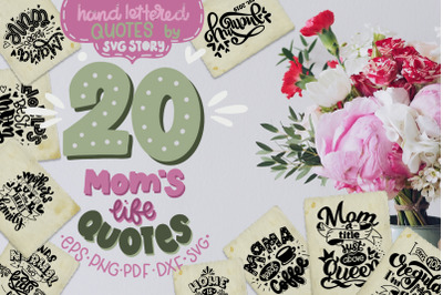 Mom's life bundle SVG Quotes Mother's gift