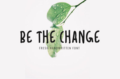 Be the Change Font