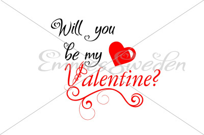 Will you be my valentine svg