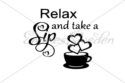 Relax and take a sip, coffe svg