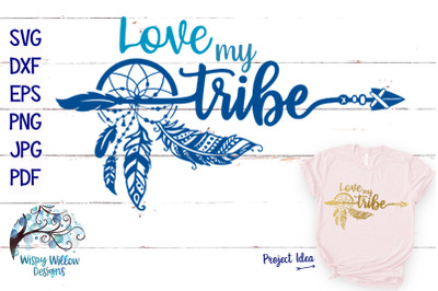 Love My Tribe | Boho Dreamcatcher SVG Cut File