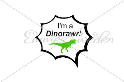 I'm a dinorawr, dinosaur svg