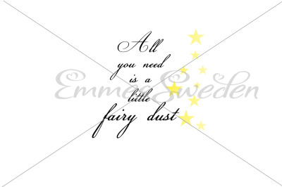 All you need is a little fairy dust
