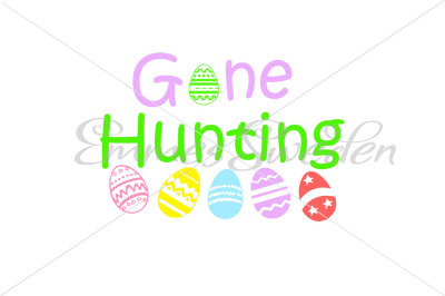 Gone Hunting, easter svg