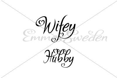Hubby Wifey svg