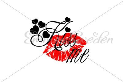 Kiss me, lips svg