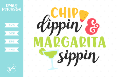 Chip Dippin and Margarita Sippin SVG DXF