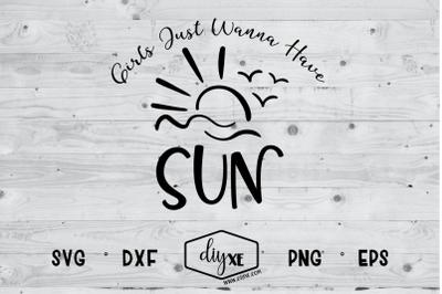 Girls Just Wanna Have Sun