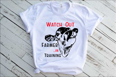 Watch Out Farmer in Training Heifer svg file Cow Farm 1387s