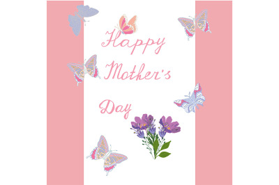 Mother's Day greeting card with flowers on the background