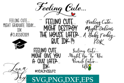 feeling cute svg bundle