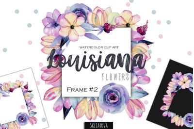 Louisiana flowers. Frame #2