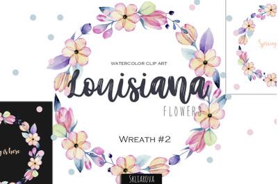 Louisiana flowers. Wreath #2