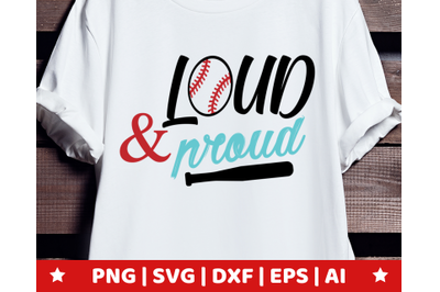 Loud and proud SVG - Loud and proud clipart - Baseball vector