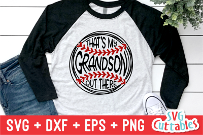 That's My Grandson Out There | Baseball | SVG Cut File