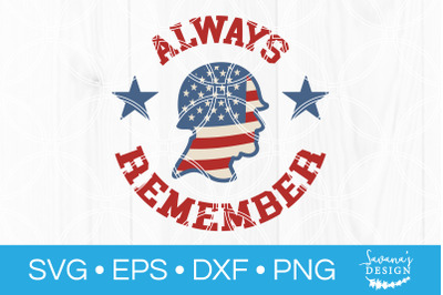 Always Remember Memorial Day SVG Cut File