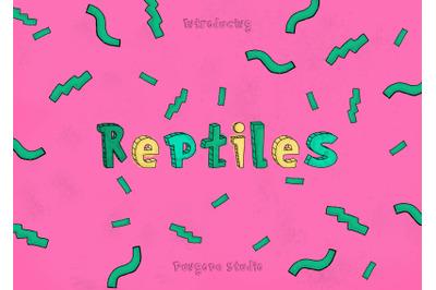 Reptiles - Typeface