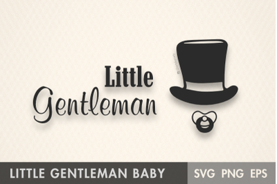 Little Gentleman Baby Boy SVG.